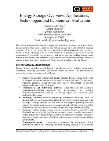 "storage technology essay The amount of storage or any other ""enabling"" technology used will depend on the costs and benefits of each technology relative to the other available options in this report, we explore the role of energy storage in the electricity grid, focusing on the."