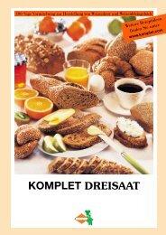 Dreisaat Brote - Komplet Mantler GmbH & CO KG