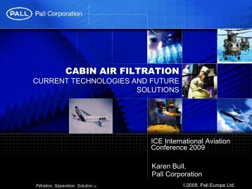 Cabin Air Filtration Current Technologies and ... - Pall Corporation