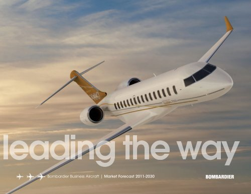 Bombardier Business Aircraft | Market Forecast 2011-2030 - Learjet ...