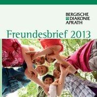 Freundesbrief der Bergischen Diakonie Aprath 2013