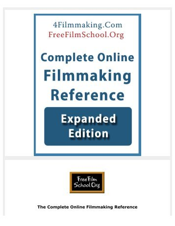 The Complete Online Filmmaking Reference - Film Distribution ...