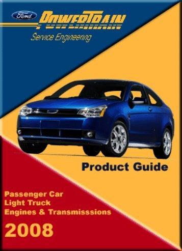 Ford Powertrain Product Guide - Grufman Bil AB