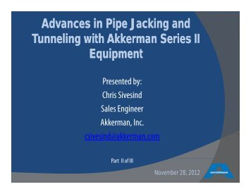 Advances in Pipe Jacking and T li ith Akk S i II T li ith Akk S i II ...