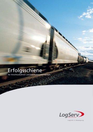 für Anschlussbahnen und Eisenbahnunternehmen - Logistik Service ...