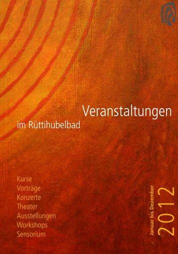 Veranstaltungen - Stiftung Rüttihubelbad