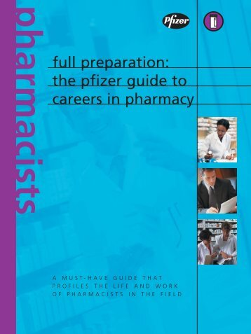 The Pfizer Guide to Careers in - College of Pharmacy