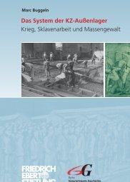 Das System der KZ-Außenlager : Krieg, Sklavenarbeit und ...