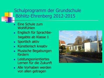 Schulprogramm der Grundschule Böhlitz-Ehrenberg 2006-2010