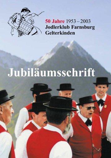 Jubiläumsschrift 50 Jahre - Jodlerklub Farnsburg