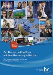 Der Hessische Rundfunk auf dem Hessentag in ... - Hessentag 2012
