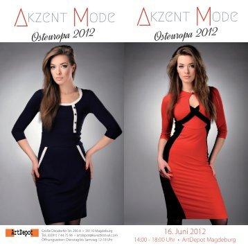 16. Juni 2012 - Akzent Mode