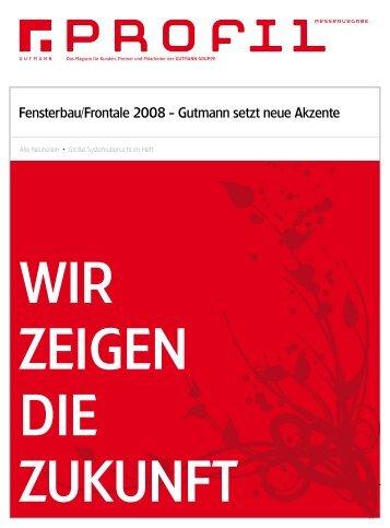 Fensterbau/Frontale 2008 - Gutmann setzt neue Akzente
