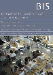 BIS -Das Magazin der Bibliotheken in Sachsen