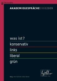 was ist? konservativ links liberal grün - Landeszentrale für politische ...