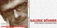 GALERIE BÖHNER K u n stm esse Salzb u rg 2004 G A LER IE B Ö ...