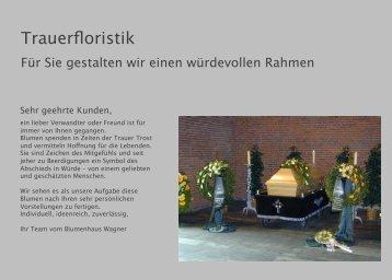 Trauerfloristik - Blumenhaus Wagner