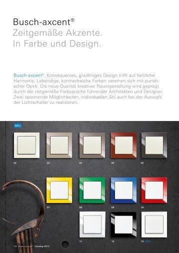 Buschaxcent® Zeitgemäße Akzente. In Farbe und Design.