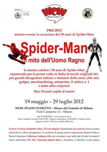1962-2012 mostra-evento in occasione dei 50 anni di Spider-Man ...