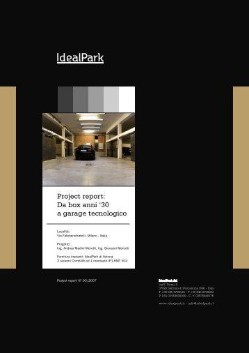 Project report: Da box anni '30 a garage tecnologico - Idealpark