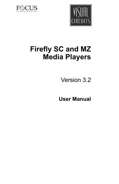 Firefly Sc And Mz User Manual 813 0049c Focus Enhancements