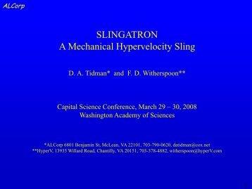 D. A. Tidman* and F. D. Witherspoon** Slingatron - Washington ...