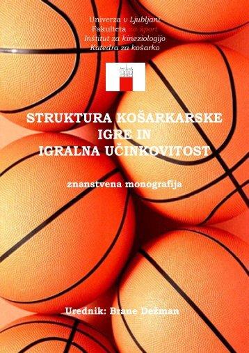 struktura košarkarske igre in igralna učinkovitost - Fakulteta za šport ...