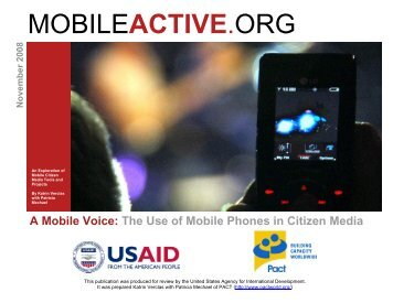 A Mobile Voice: The Role of Mobile Phones in Citizen Media