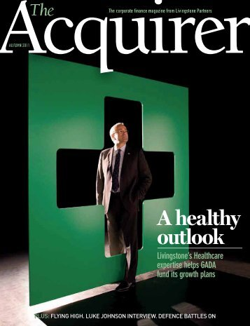 Acquirer Autumn 2011 - Livingstone Partners