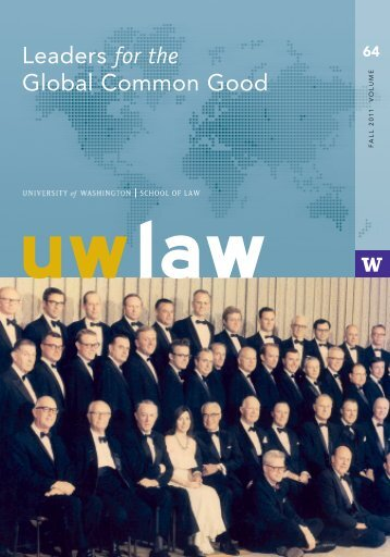act locally; influence globally - UW School of Law