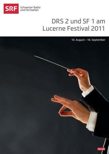 Übertragungen Schweizer Radio und Fernsehen - Lucerne Festival