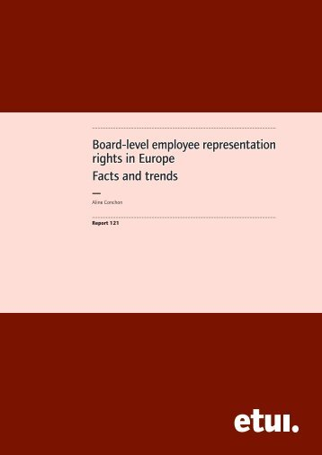 Board-level employee representation rights in Europe Facts and ...