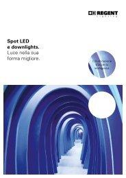 Spot LED e downlights. Luce nella sua forma migliore. - Regent