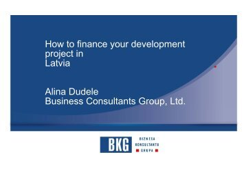 How to finance your development project in Latvia Alina Dudele ...