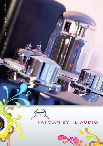 FATMAN BY TL AUDIO - Max Media