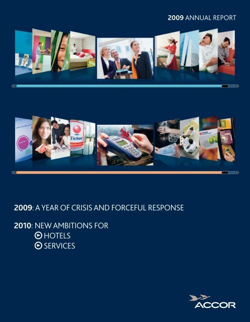2009: A YEAR OF CRISIS AND FORCEFUL RESPONSE 2010 ...