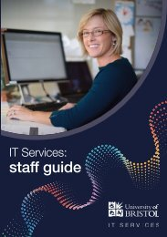 Staff guide to IT Services 2012 (PDF) - University of Bristol