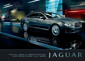THE ALL NEW XJ SPECIFICATION AND PRICE GUIDE JULY 2009
