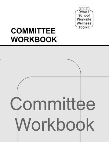 School Worksite Wellness Committee Workbook - Eat Smart, Move ...