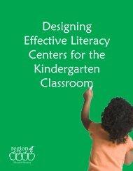 Designing Effective Literacy Centers for the Kindergarten Classroom