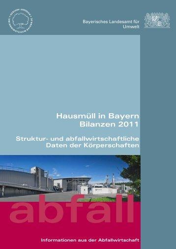 Hausmüll in Bayern Bilanzen 2011 - Abfallbilanz Bayern