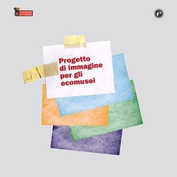 Progetto di immagine per gli ecomusei - Provincia di Torino