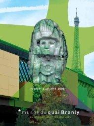 rapport d'activité 2006 musée du quai Branly