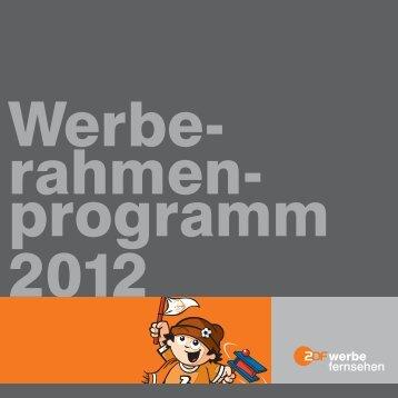 Werbe- Rahmen- Programm 2012 - ZDF Werbefernsehen