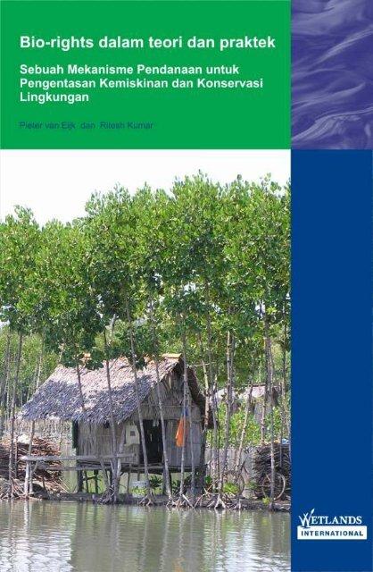 BIORIGHTS - Wetlands International Indonesia Programme