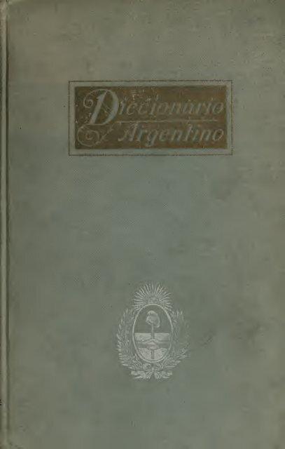 ArgentinoIlustrado Con Textos Numerosos Diccionario ArgentinoIlustrado Textos Con Numerosos Diccionario QrexCBWdo