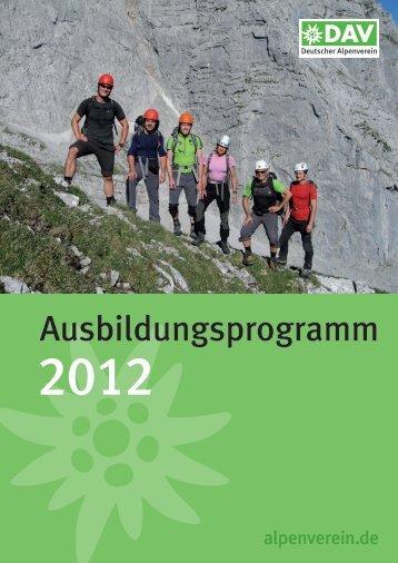 Ausbildungsprogramm 2012 - Deutscher Alpenverein