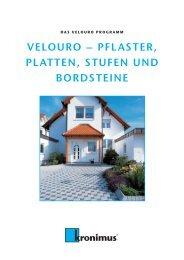 VELOURO – PFLASTER, PLATTEN, STUFEN UND ... - Kronimus AG