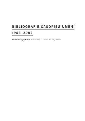 BIBLIOGRAFIE ČASOPISU UMĚNÍ 1953–2002