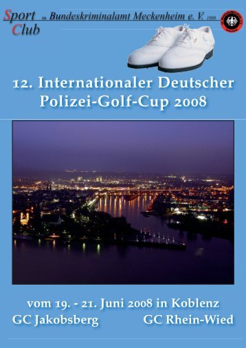 12. Internationaler Deutscher Polizei-Golf-Cup 2008 vom 19.